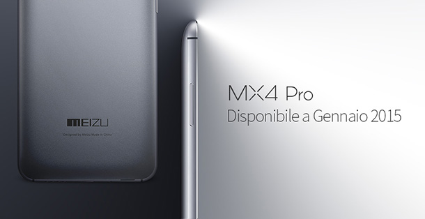 Meizu MX4 Pro disponibile a breve anche in Italia